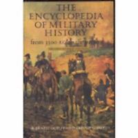 The Encyclopedia of Military History from 3500 B.C. to the Present, 2nd Revised