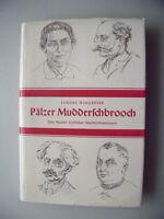 Pälzer Mudderschbrooch Auslese Mundartdichtungen 1955