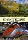 Compendio storico-tecnico delle Ferrovie Italiane - Vol. 1°, Altara Edoardo