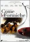 COME LE FORMICHE - DVD (NUOVO SIGILLATO)