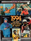 GAZZETTA DELLO SPORT=1994 LE FOTO DI UN ANNO DI SPORT