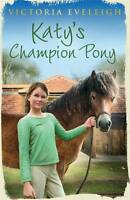 Katy's Champion Pony by Victoria Eveleigh (Paperback, 2012)