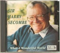 SIR HARRY SECOMBE WHAT A WONDERFUL LIFE CD