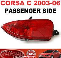 VAUXHALL CORSA C 03-06 BACK REAR FOG LIGHT LAMP FOGLIGHT PASSENGER SIDE FACELIFT