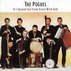 POGUES If I Should Fall From Grace w/ God CD Bonus NEW