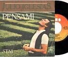 JULIO IGLESIAS disco 45 giri MADE in ITALY Pensami + Stai STAMPA ITALIANA 1978