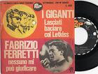 GIGANTI raro mini disco 45 giri ITALY Fabrizio Ferretti 1966