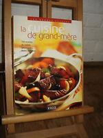 --- L/8 --- La Cuisine de grand-mère 150 recettes gourmandes ---