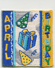 Girl Boy Cub APRIL BIRTHDAY Fun Patches Crests Badges Scouts GUIDES Party Day
