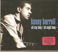 KENNY BURRELL ALL DAY LONG / ALL NIGHT LONG 2 CD SET
