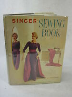 Mary Brooks Picken SINGER SEWING BOOK (ill.) Singer Sewing Machine Co. c. 1960