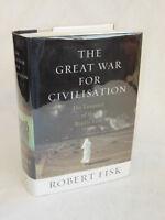 Robert Fisk THE GREAT WAR FOR CIVILIZATION Alfred A. Knopf c.2005 HC/DJ