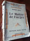 LE MAITRE DE FORGES GEORGES OHNET 1933