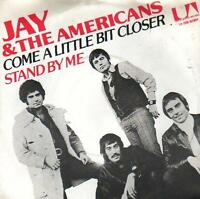 "7 "" PS record 45 SINGLE - JAY & THE AMERICANS - COME A LITTLE BIT CLOSER Holland"