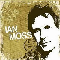 IAN MOSS Six Strings CD BRAND NEW Liberation Blue Acoustic Series Cold Chisel