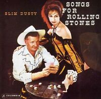 SLIM DUSTY Songs For Rolling Stones CD BRAND NEW