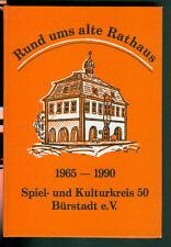 Bürstadt Ried 50 Jahre Spiel- und Kulturkreis 50 Rund ums alte Rathaus 1990 Foto