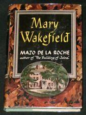 Mazo De La Roche - MARY WAKEFIELD - 1949 HC/DJ 1st/1st