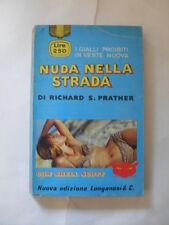 PRATHER - NUDA NELLA STRADA - ED.LONGANESI&C. - 1967