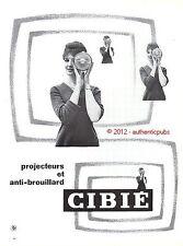 PUBLICITE CIBIE PHARES PROJECTEURS ANTI BROUILLARD DE 1960 FRENCH AD ADVERT PUB