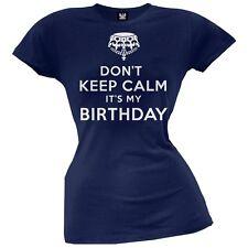 Don't Keep Calm It's My Birthday Juniors T-Shirt