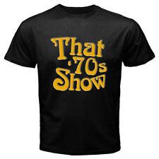 New That 70s Show Classic TV Show Men's Black T-Shirt Size S M L XL 2XL 3XL
