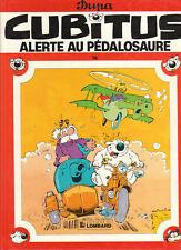 CUBITUS 16. Alerte au Pédalosaure.  DUPA 1987.  Neuf