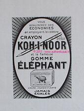 PUBLICITE CRAYON A PAPIER KOH I NOOR GOMME ELEPHANT DE 1926 FRENCH ADVERT PEN AD