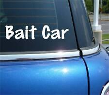 BAIT CAR POLICE WRECK FUNNY DECAL STICKER ART CAR WALL