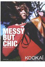 "PUBLICITE ADVERTISING  2012   KOOKAI pret à porter "" messy, but chic"""