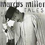 Marcus Miller: Tales Cd - Kenny Garrett, Joshua Redman, Me'shell Ndegeocello
