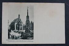 Postcard antique NÜRNBERG (NUREMBERG)-Frauenkirche u. der schöne Brunnen