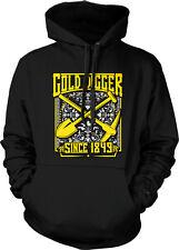 Gold Digger Since 1849 Funny Humor Nerd Geek Gold Rush Joke Hoodie Pullover