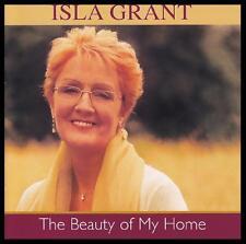 ISLA GRANT - BEAUTY OF MY HOME CD Album ~ SCOTTISH FOLK / COUNTRY SCOTLAND *NEW*