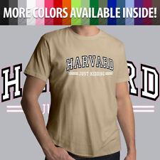 Harvard Just Kidding Funny Humor Law University Cool Mens Crew Neck Tee T-Shirt