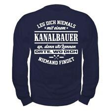 Pullover Leg dich niemals mit einem KANALBAUER an Sweatshirt Geschenk Geburtstag