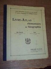 """""""LIVRE-ATLAS"""" (1925) PETIT / RIS / ECOLE PRIMAIRE"""