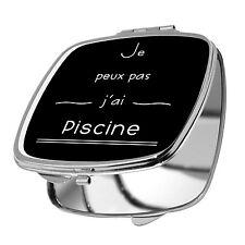 MIROIR DE POCHE - JE PEUX PAS J'AI PISCINE - 10 COULEURS DISPO - HUMOUR
