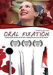 Oral Fixation (DVD, 2009)  Emily parker, Kerry Aissa, Chris Kies