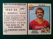 CALCIATORI 1982-83 82-1983 n 217 ROMA PROHASKA - Figurina Sticker Panini (NEW)