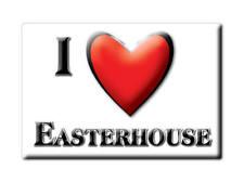 SOUVENIR UK - SCOTLAND MAGNET UNITED KINGDOM I LOVE EASTERHOUSE (GLASGOW)