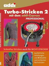 Handarbeitsbuch Turbostricken 2 mit der addi express 995-0/996-0 deutsch/english