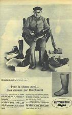 PUBLICITE ADVERTISING   1961  AIGLE HUTCHINSON bottes meme pour la chassei