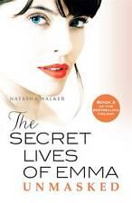 The Secret Lives of Emma: Unmasked