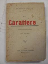 SMILES - CARATTERE - EDIZIONE MADELLA 1913