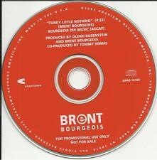 BRENT BOURGEOIS Funky Little Nothing RARE RADIO PROMO DJ CD Single 1992