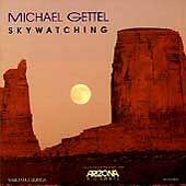 Gettel, Michael: Skywatching  Audio CD