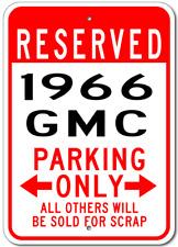 1966 66 GMC  Parking Sign