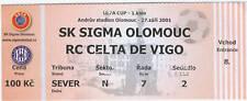 OLD TICKET UEFA Sigma Olomouc Czech Celta Vigo Spain
