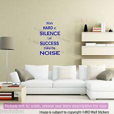 Lavorare sodo in silenzio successo che rende il rumore stimolante luogo Preventivo Adesivi Decalcomanie